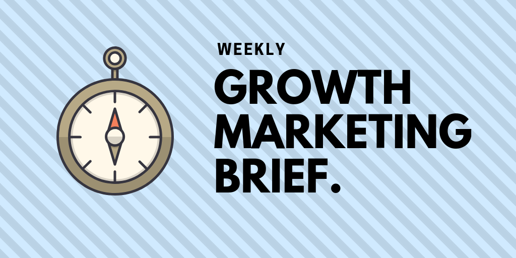 Week 16: Growth Marketing Ideas & Perspectives